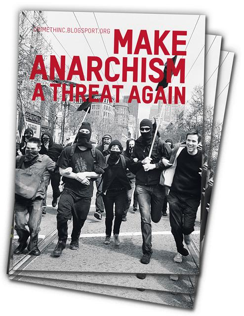 Make Anarchism A Threat Again